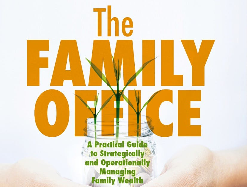 This book reveals the big demand for family office knowledge | Family Capital